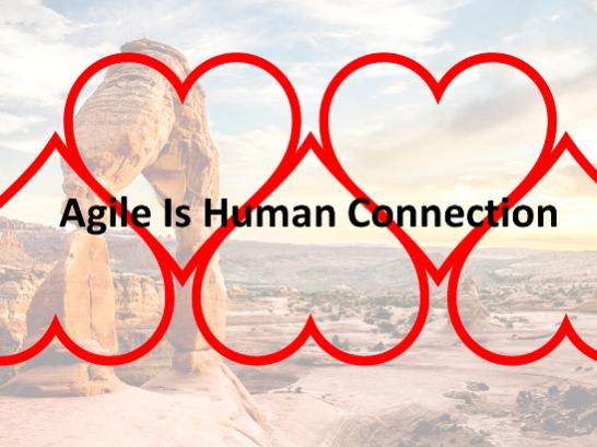 Agile Is HumanConnection
